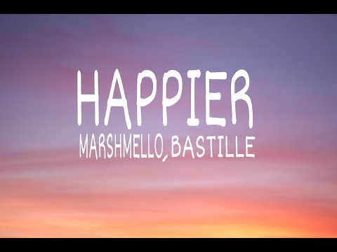 marshmello,-bastille---happier-(lyrics-video)