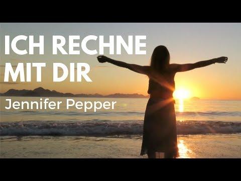 Ich rechne mit Dir- Jennifer Pepper