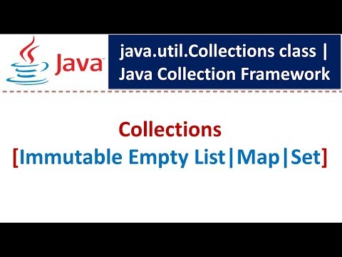 Java : Collection Framework : Collections [Immutable Empty List|Map|Set]