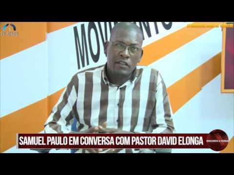 PROGRAMA HORA DA VERDADE PASTOR DAVID ELONGA