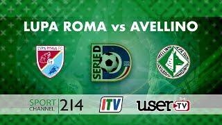 Lupa Roma vs Avellino | LIVE