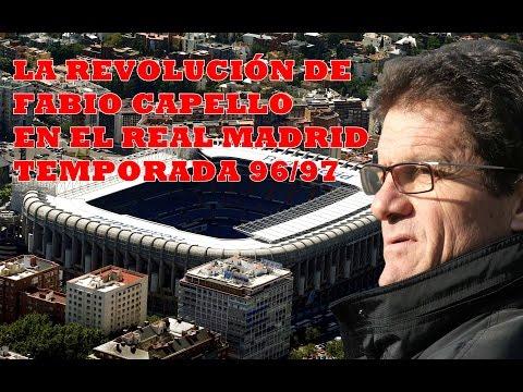 La Revolución de Fabio Capello en el Real Madrid 96/97