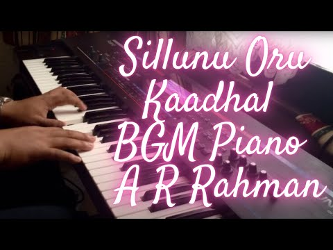 Sillunu Oru Kaadhal BGM Piano / Keyboard A R Rahman