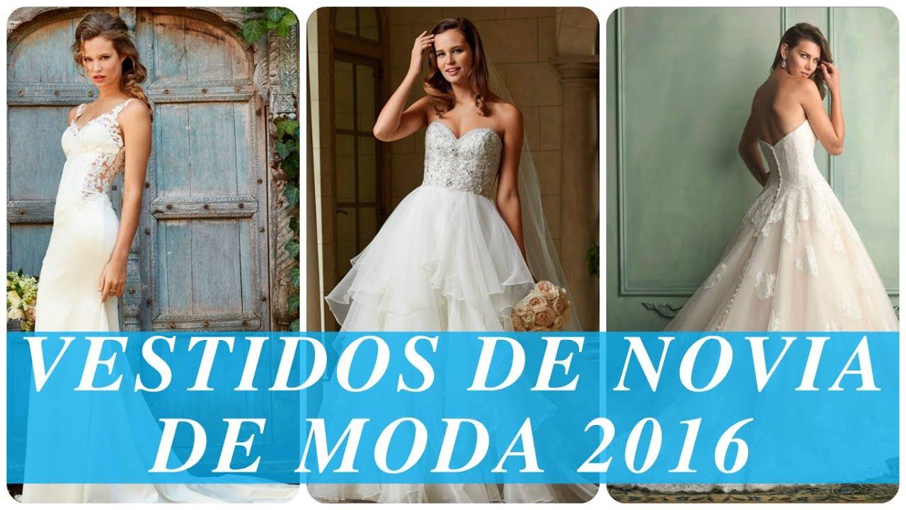 Vestidos de novia de moda 2016 - YouTube