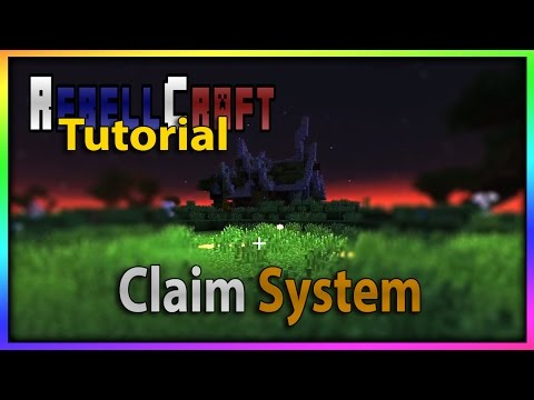 RebellCraft Land Claim Tutorial