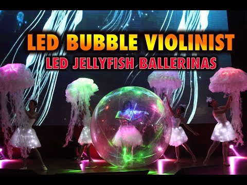 The LED JellyFish Ballerinas  + LED Bubble Violinist  ( LED Dance Malaysia )