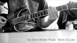 The Devil Wears Prada - Born To Lose Cover [Instrumental]