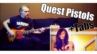 Quest Pistols - Ты Так Красива ( BASS COVER ) + TABS on screen !!!