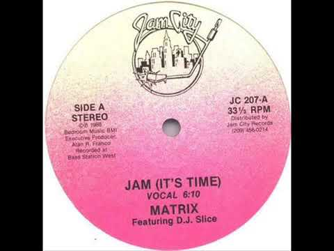 Matrix Jam -  IT'S TIME (Vocal)