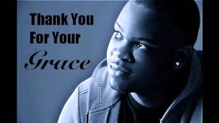 Thank You For Your Grace - Quentin Bethea