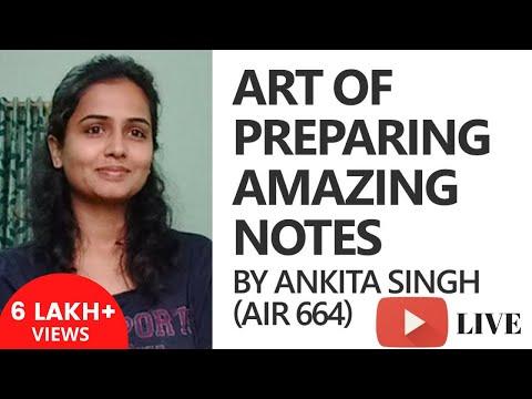Ankita Singh (AIR 664) on the Art of Preparing Amazing Notes [UPSC CSE/IAS, SSC CGL, Bank PO]