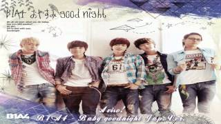 ¡AVISO!  B1A4 - Baby goodnight Jap. Ver. [Sub español + Kanji + Rom] + MP3 Download