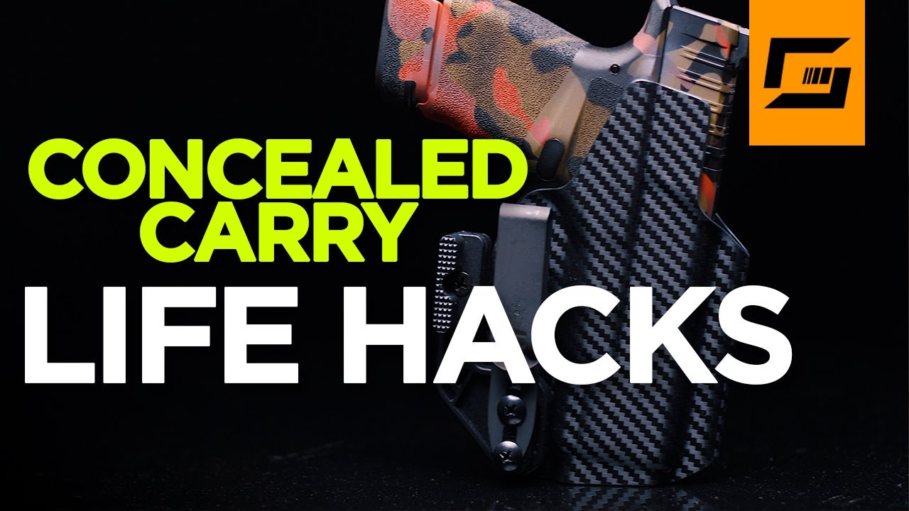 5 Concealed Carry Life Hacks And Tips