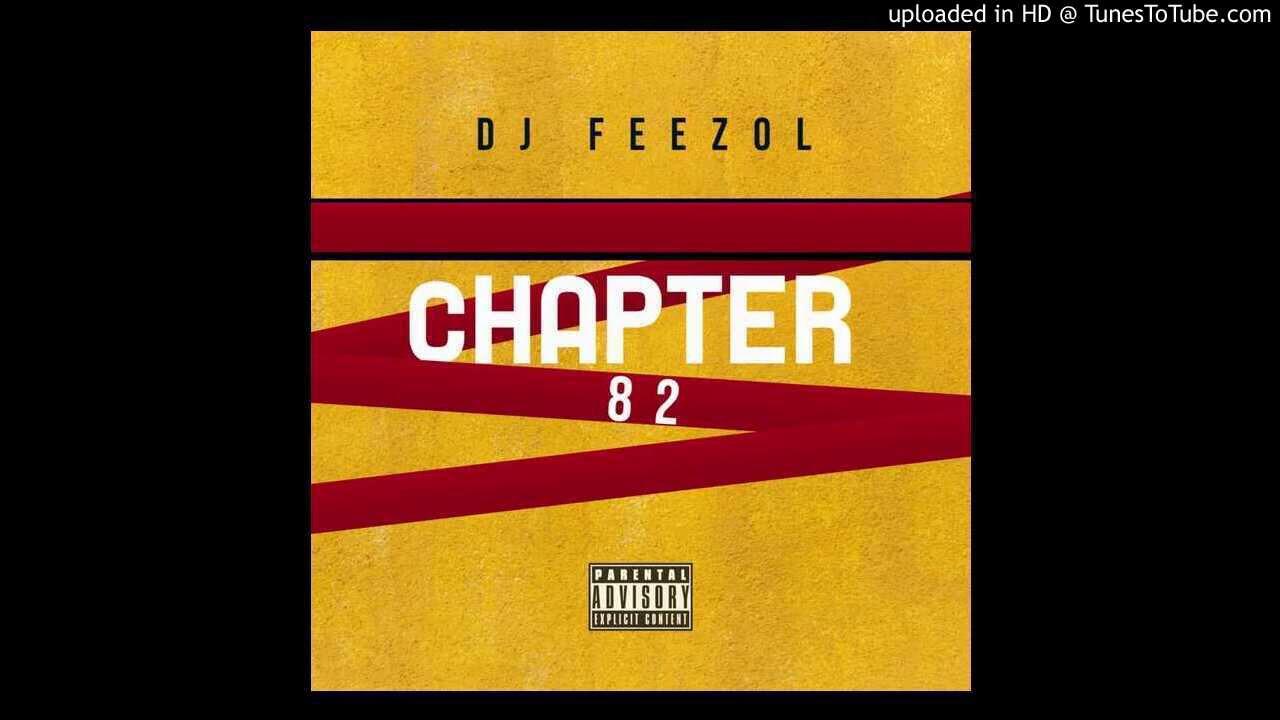 Download DJ FeezoL Chapter 82 2020 80K Appreciation Mixtape