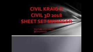 Civil 3D 2018 - Sheet Set Manager - Civil Kraig D