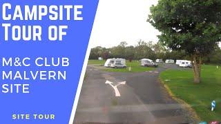 Tour of Motorhome & Caravan Club Malvern Campsite