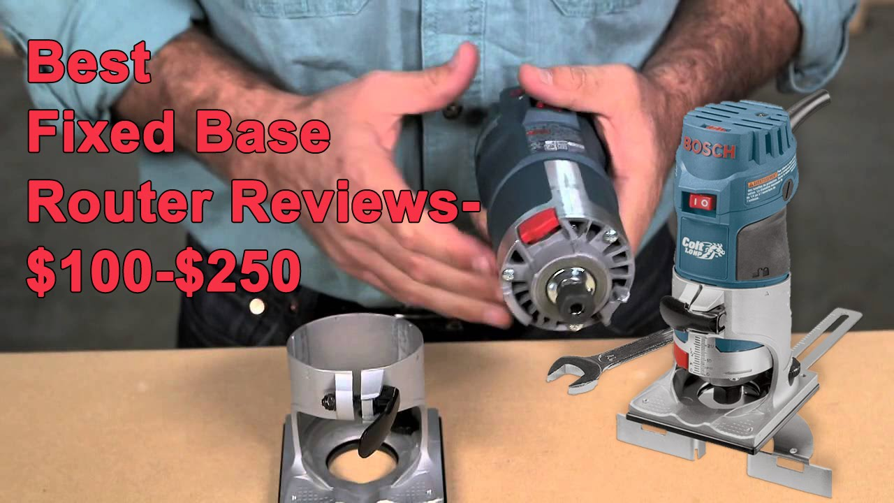 Best fixed base router reviews 100 250 bosch pr20evsk review best fixed base router reviews 100 250 bosch pr20evsk review greentooth Gallery