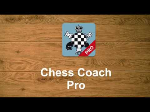 Chess Coach Pro (Professional Version) - App For Android