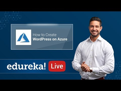 How To Create A WordPress Website | WordPress On Azure | Azure Certification Training | Edureka thumbnail