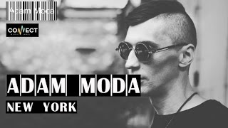 CONNECT music label - ADAM MODA - New York