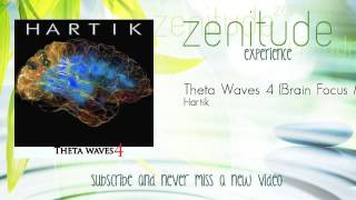 Hartik - Theta Waves 4 - Brain Focus Music
