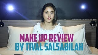 Makeup Review By Tival Salsabilah