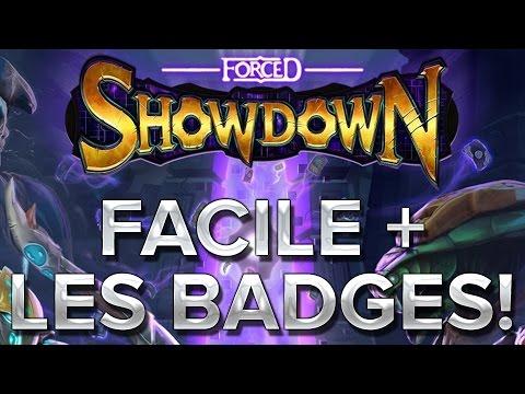 Forced Showdown #4 : Facile + les badges!