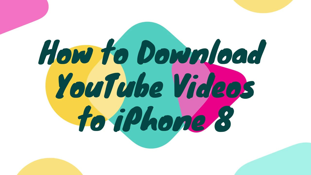 Download YouTube Video to iPhone8/iPad/Mp3/Mp4 or Other Devices and Format  - 2018