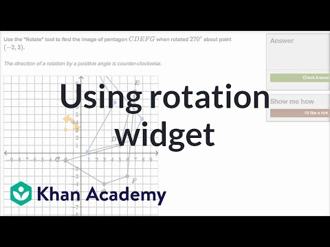 Using Rotation Widget | Transformations | Geometry | Khan Academy
