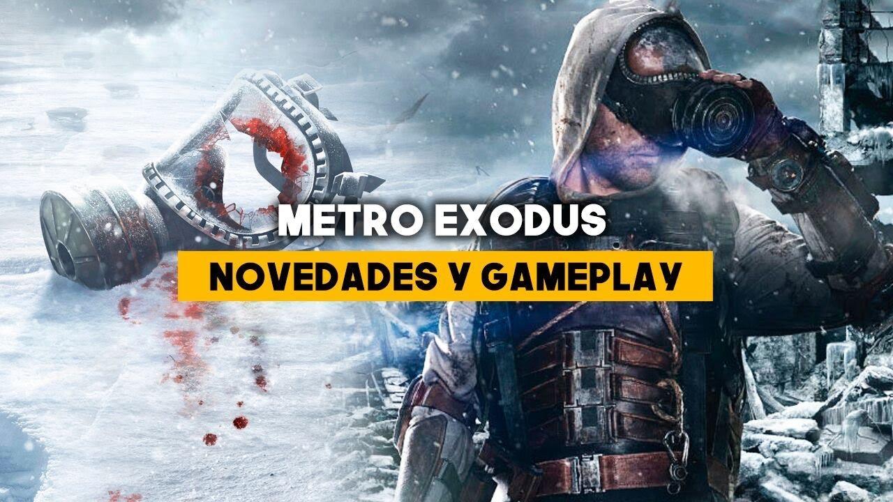 METRO EXODUS | GAMEPLAY Y NOVEDADES