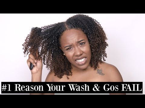 #1 Reason Your Wash and Gos FAIL   ANY Hair Type