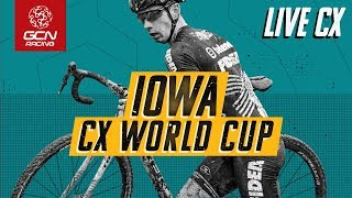 LIVE Cyclo-cross | Iowa City Telenet UCI CX World Cup Men's & Women's Races | GCN Racing