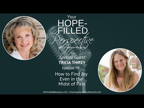 How to Find Joy Even in the Midst of Pain - Episode 78