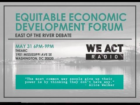 Equitable Economic Development Forum: East of the River Debate