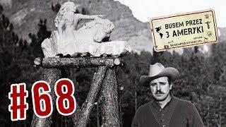 #68 SZALONY KOŃ - POLAK i jego NAJWIĘKSZY POMNIK ŚWIATA