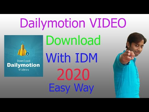 How To Dailymotion Video Download With IDM 2020 To Your Computer 100%Working!!