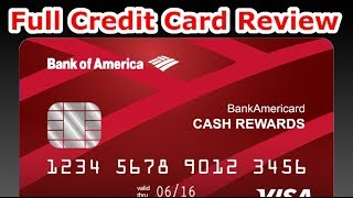Credit Card Review: Bank of America Cash Rewards Card Video
