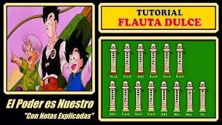 Dragon Ball Z - El Poder es Nuestro en Flauta Dulce