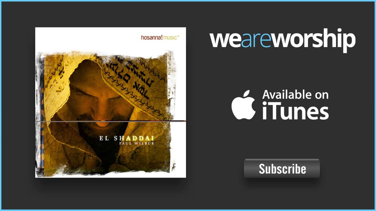paul-wilbur-el-dia-del-senor-regocijate-israel-medley-weareworshipmusic