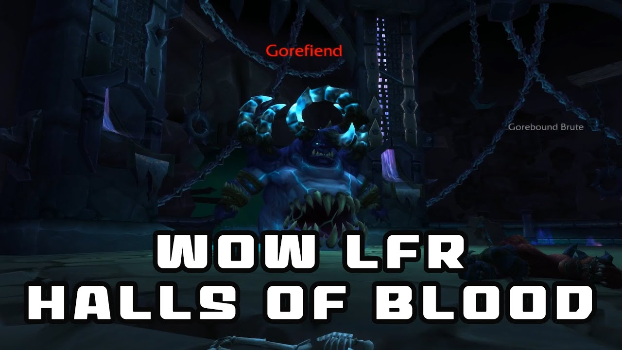 LFR Guide Hellfire Citadel Part 2: Halls of Blood - YouTube