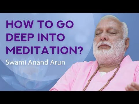 How to go deep in Meditation?