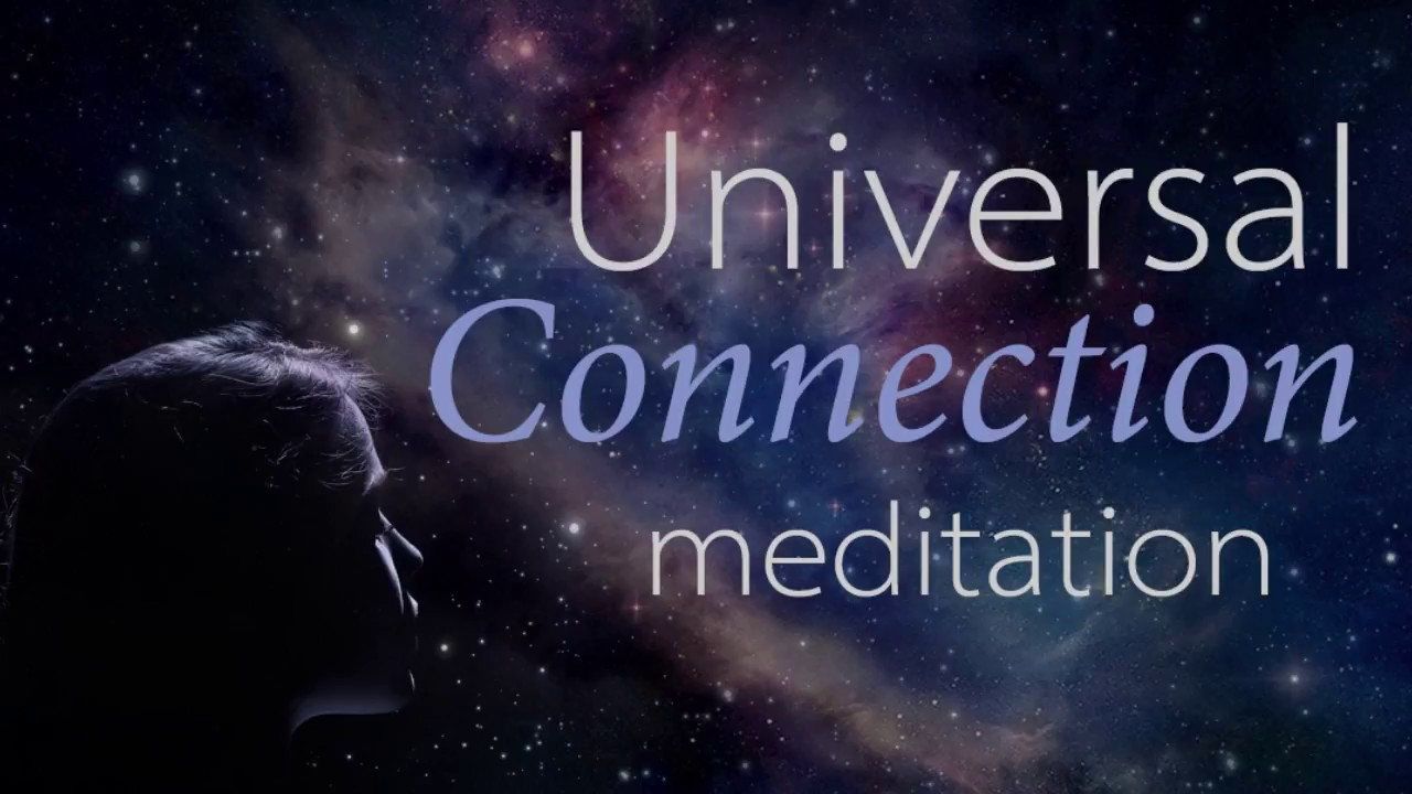 Download 15 Minute Universal Connection Guided Meditation