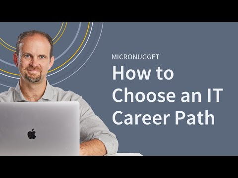 How to Choose an IT Career Path