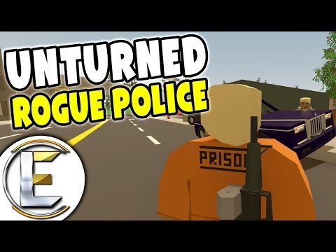 Rogue Police RP - Unturned Roleplay (Cop Robbed The Bank?) Bank Robbery