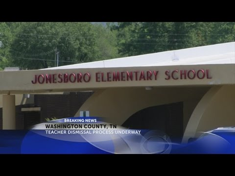 WCDE moves to dismiss Jonesborough Elementary School teacher