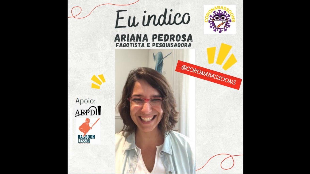 Eu Indico - Ariana Pedrosa