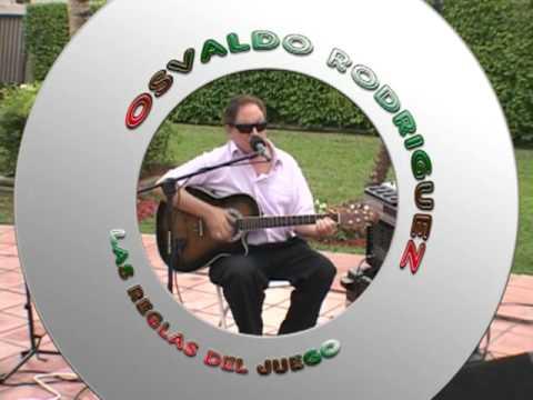 Osvaldo Rodriguez  Las Reglas del Juego