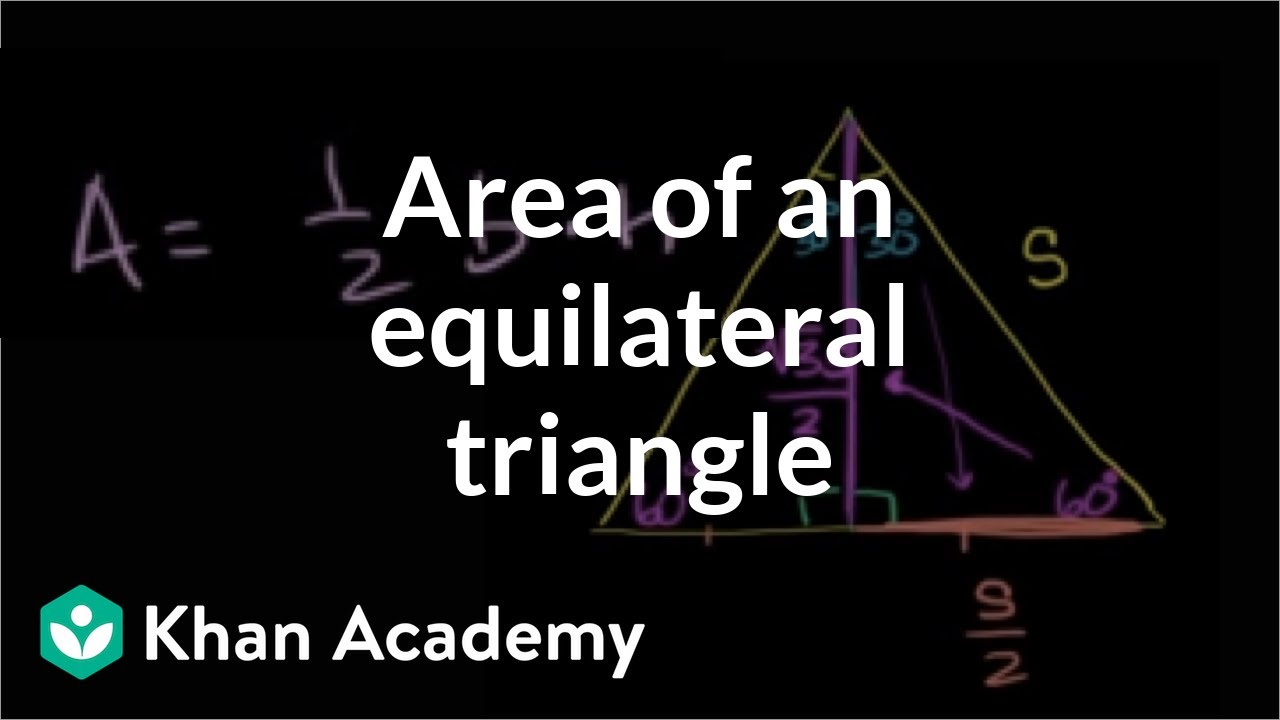 Area of an equilateral triangle perimeter area and volume area of an equilateral triangle perimeter area and volume geometry khan academy ccuart Gallery