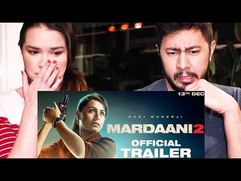 MARDAANI 2 | Rani Mukerji | Trailer Reaction | Jaby Koay