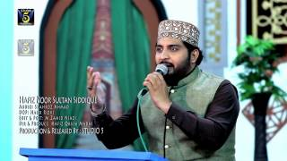 Shab E Meraj Special Naat - Rab Farmaya Mehbooba- Hafiz Noor Sultan - Recorded & Released By Studio5